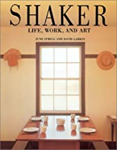 Shaker: Life, Work and Art