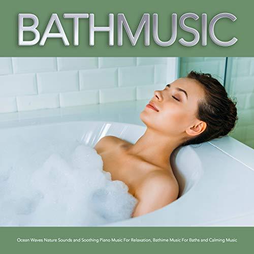 The Best Bubble Bath Music