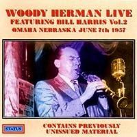 Vol. 2-Live 1957 Bill Harris-Omaha Nebraska June 7