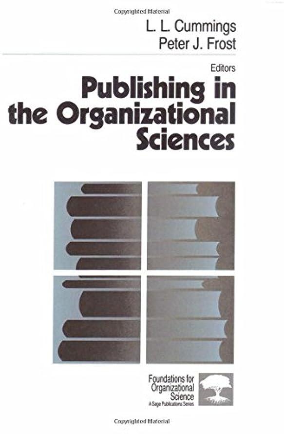 希望に満ちた優勢赤Publishing in the Organizational Sciences (Foundations for Organizational Science)