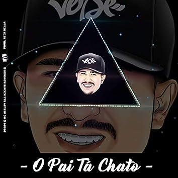 O Pai Tá Chato