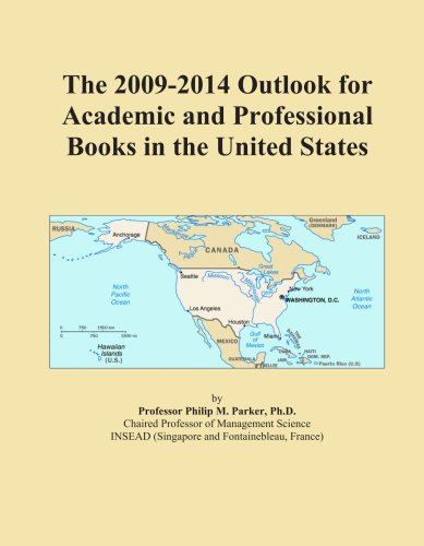 The 2009-2014 Outlook for Academic and Professional Books in the United States