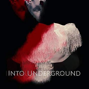 Into Underground