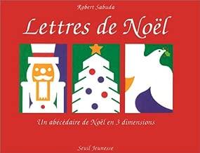 Lettres de Noel: Un Abecedaire de Noel en 3 dimensiones