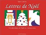 Lettres de Noël - Un abécédaire de Noël en 3 dimensions