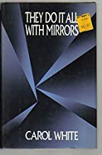 They do it all with mirrors