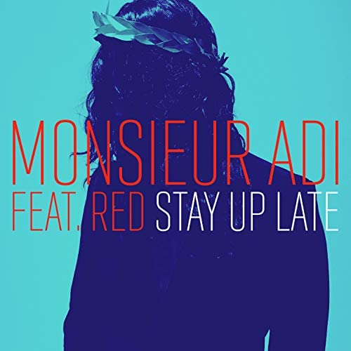 Monsieur Adi feat. Red
