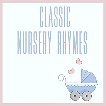 Classic Nursery Rhymes (Volume 1)
