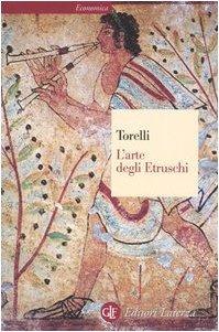 L'arte degli etruschi. Ediz. illustrata