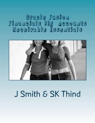 Oracle Fusion Financials 11g Accounts Receivable Essentials