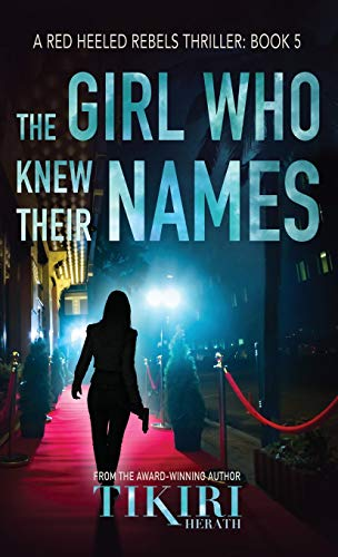The Girl Who Knew Their Names: A psychological suspense thriller (Red Heeled Rebels)