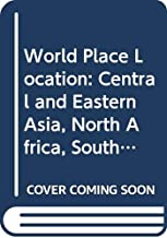 World Place Location: Central and Eastern Asia, North Africa, South and West Asia, Latin America and the Pacific Bk. 2: A Self-study Manual