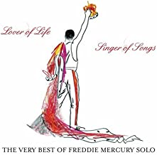 Lover Of Life, Singer Of Songs: The Very Best Of Freddie Mercury Solo