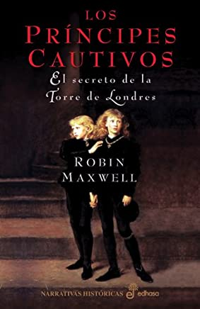 LOS PRÍNCIPES CAUTIVOS. El secreto de la Torre de Londres