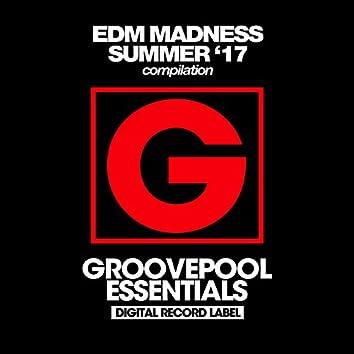 EDM Madness (Summer '17)