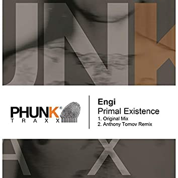 Primal Existence
