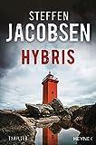 Hybris: Thriller (Ein Fall für Lene Jensen und Michael Sander 4)
