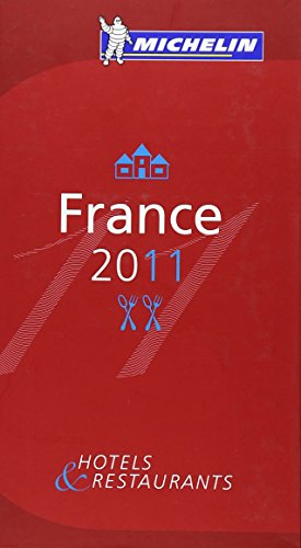 GUIDE MICHELIN FRANCE 2011 (G.F. (55500)) (French Edition)