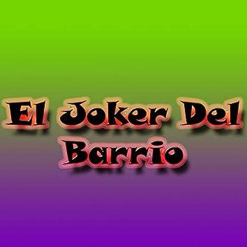 El Joker del Barrio
