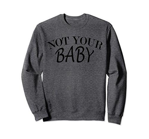 Unisex Not Your Baby Sweatshirts Badass Girl Tee Small Dark Heather