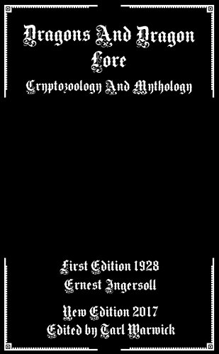 Dragons And Dragon Lore: Cryptozoology and Mythology