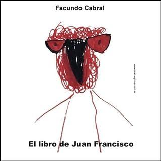 El libro de Juan Francisco (Texto Completo) [Juan Francisco's Book ] audiobook cover art