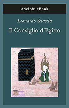 Il Consiglio d'Egitto (Gli Adelphi Vol. 358) (Italian Edition) PDF EPUB Gratis descargar completo