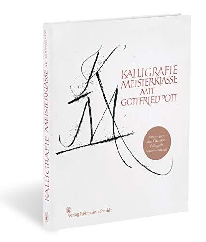 Kalligrafie Meisterklasse: Neuausgabe des Klassikers Kalligrafie Intensivtraining
