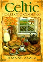 Celtic Folklore Cooking[CELTIC FOLKLORE COOKING][Paperback]