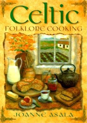 Celtic Folklore Cooking   [CELTIC FOLKLORE COOKING] [Paperback]