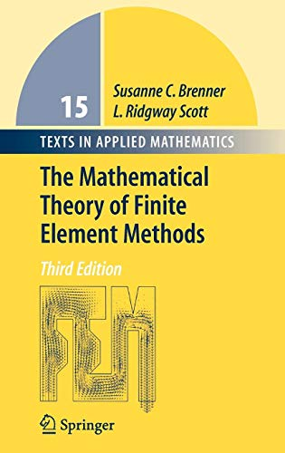 The Mathematical Theory of Finite Element Methods (Texts in Applied Mathematics (15), Band 15)