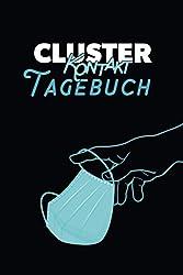Cluster Kontakt Tagebuch: Ein Logbuch für persönliche Treffen mit größeren Menschenansammlungen, kurz und knapp notiert.