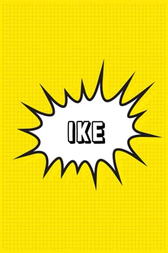 Ike: Personalized Name Ike Notebook, Gift for Ike, Diary Gift Idea