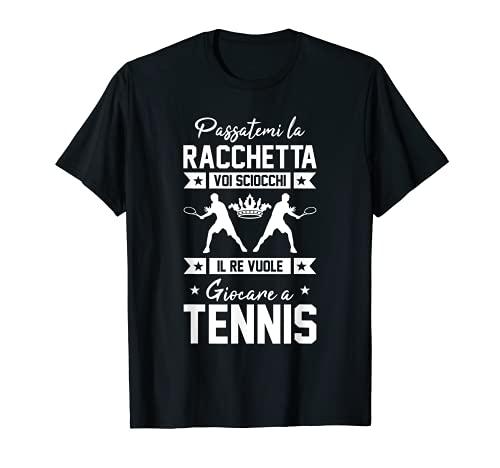 Regalo Per Tennisti Detti Divertente Il Re Tennis Maglietta