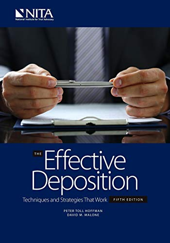 Compare Textbook Prices for The Effective Deposition Techniques and Strategies that Work: Fifth Edition NITA 5 Edition ISBN 9781601567741 by Hoffman