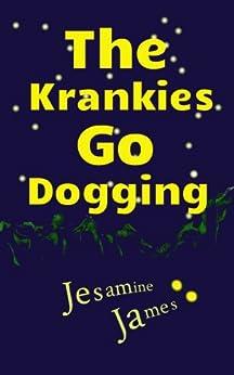 The Krankies Go Dogging by [Jesamine James, Catherine Lenderi]