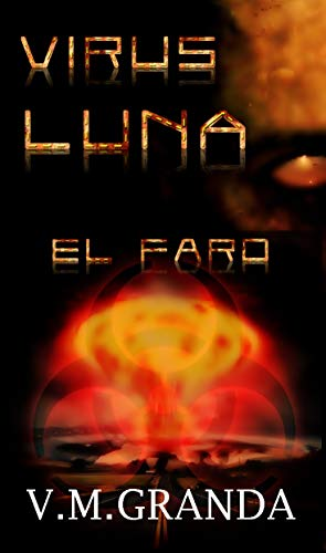 Virus Luna. El Faro: (Virus Luna nº3)