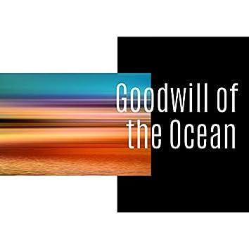 Goodwill of the Ocean