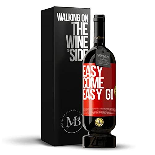 «Easy come easy go» Mensaje en una Botella. Vino Tinto Premium Reserva MBS Martín Berasategui System. Etiqueta Roja PERSONALIZABLE.