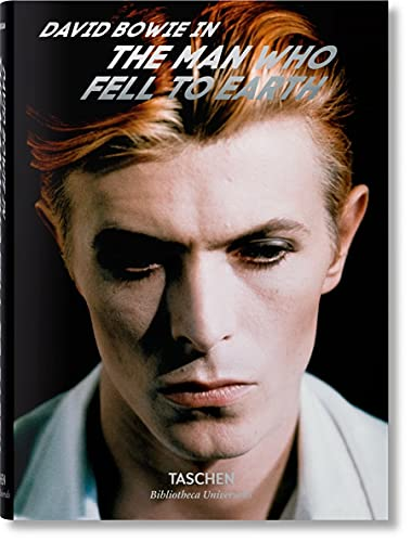 David Bowie: The Man Who Fell to Earth (Bibliotheca Universalis)