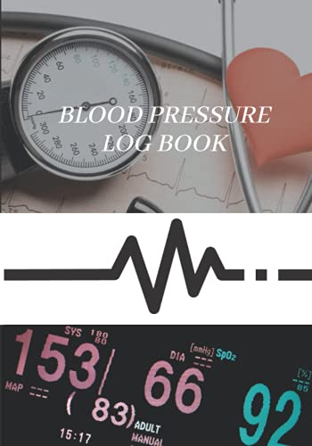 Blood Pressure Log Book: Blood Pressure Log Book-Monitor your Pulse and Blood Pressure at Home-Blood Pressure Tracking Chart
