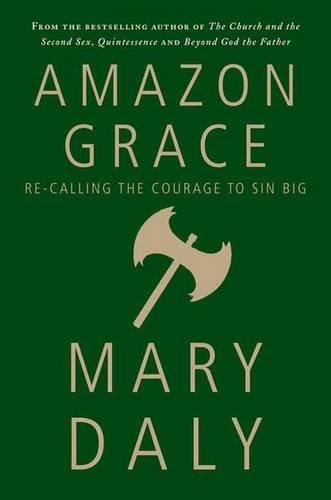 Amazon Grace: إعادة استدعاء الشجاعة إلى الخطيئة