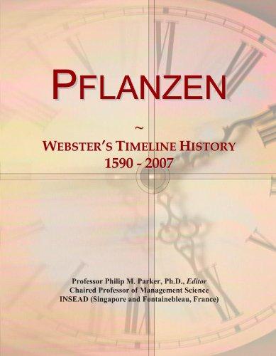 Pflanzen: Webster's Timeline History, 1590 - 2007