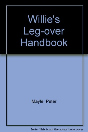 Willie's Leg-Over Handbook