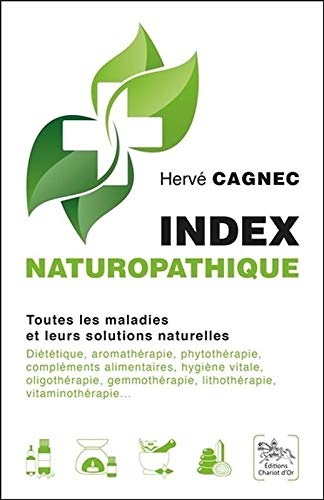 Index naturopathique - Toutes les maladies et leurs...