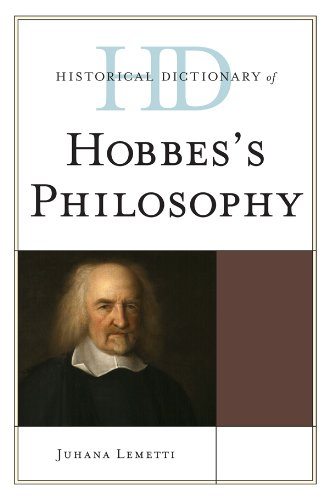 Historical Dictionary of Hobbes's Philosophy (Historical Dictionaries of Religions, Philosophies, and Movements Series) (English Edition)