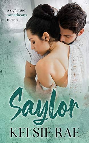 Saylor (signature sweethearts romans)