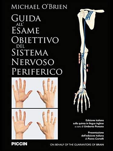 Guida all'esame obiettivo del sistema nervoso periferico