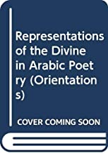 Representations of the Divine in Arabic Poetry