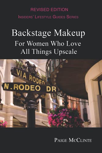 Backstage Makeup: For Women Who Love All Things Upscale